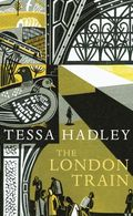 Hadley, Tessa The London TRain