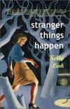 Stranger_things_happen
